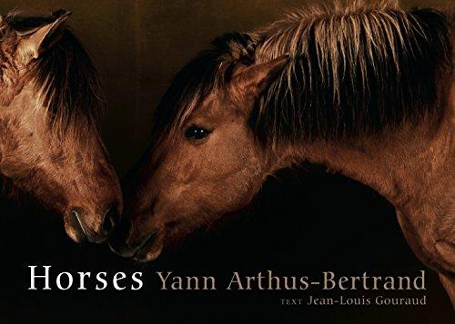 Horses (9781579653552) by Arthus-Bertrand, Yann; Gouraud, Jean-Louis