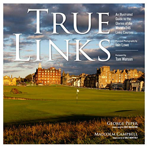 True Links (1579653952) by George Peper; Malcolm Campbell