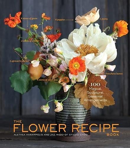 9781579655303: The Flower Recipe Book