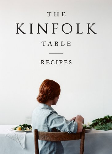 9781579655327: The Kinfolk Table: Recipes for Small Gatherings