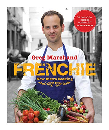 9781579655341: Frenchie: Home Recipes from the Young Chef Whose Soulful and Refined Cooking Has Taken Paris by Storm (Artisan)