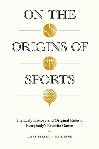 9781579656843: On the Origins of Sports: The Early History and Original Rules of Everybody's Favorite Games