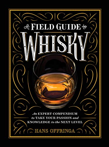 A Field Guide to Whisky (Hardback): Hans Offringa