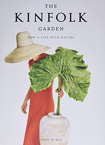 9781579659844: The Kinfolk Garden: How to Live With Nature