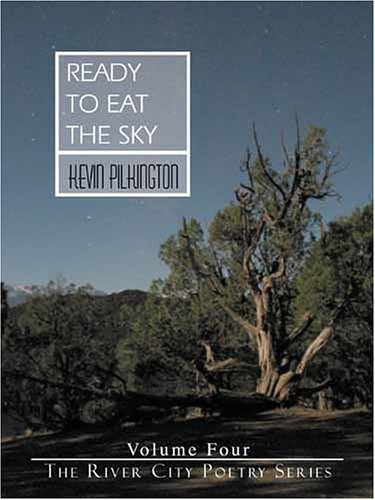 9781579660147: Ready to Eat the Sky (The River City Poetry Series)