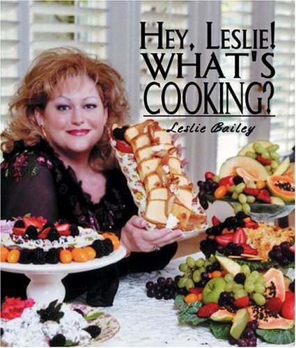 9781579660536: Hey, Leslie! What's Cooking?