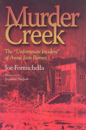 Murder Creek: The 'Unfortunate Incident' That Befell: Joe Formichella