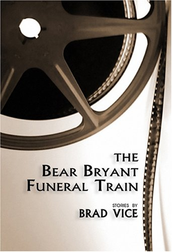 9781579660758: The Bear Bryant Funeral Train