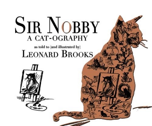 Sir Nobby: A Cat-ography: Brooks, Leonard