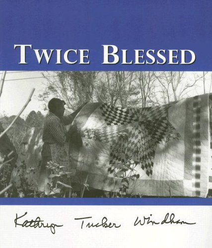 Twice Blessed (9781579660802) by Kathryn Tucker Windham