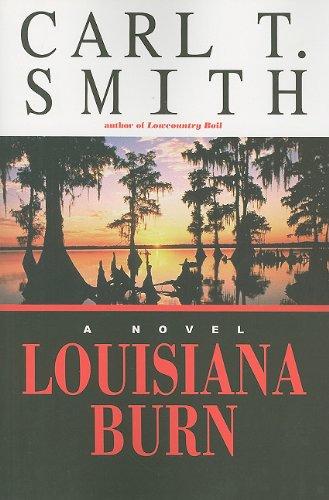 9781579660871: Louisiana Burn