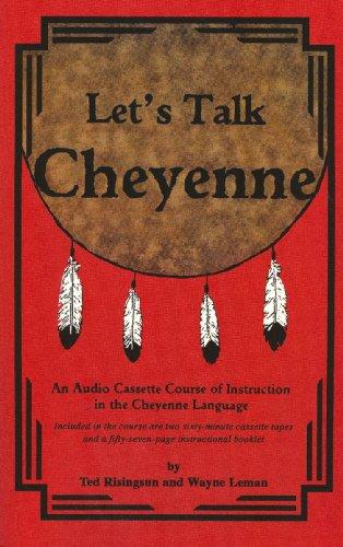 9781579701703: Let's Talk Cheyenne CDs & text (Cheyenne Edition)