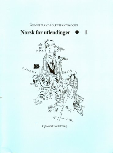 9781579701994: Norwegian for Foreigners: Norsk for Utlendinger: 1