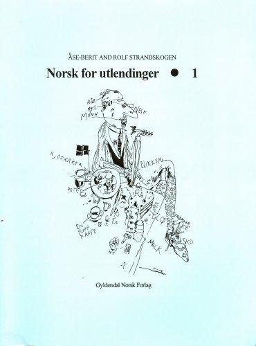 9781579701994: Norwegian for Foreigners: Norsk for Utlendinger CDs & text (Norwegian Edition)