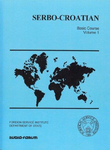 9781579702069: Serbo-croatian Basic Course Volume 1 CDs & text
