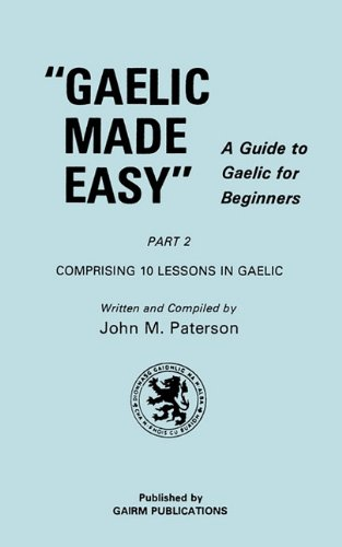 9781579705497: Gaelic Made Easy Part 2 (Celtic Languages Edition)