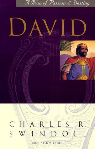 9781579720025: David: A Man of Passion & Destiny