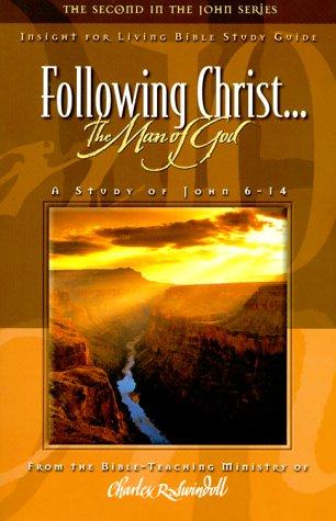 9781579723293: Following Christ the Man of God: John 6-14