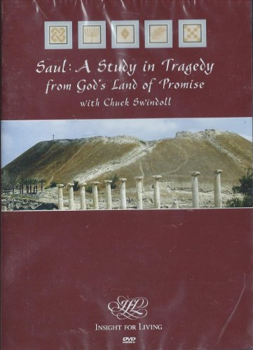 9781579727390: Saul: A Study in Tragedy from God's Land of Promise with Chuck Swindoll