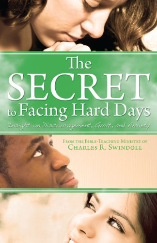 9781579729158: The Secret to Facing Hard Days: Insight on Discouragement, Guilt, and Anxiety