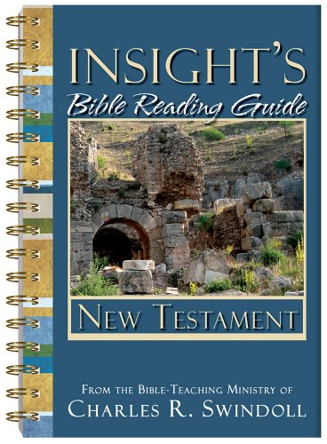 Insight's Bible Reading Guide: New Testament: Insight for Living Ministries