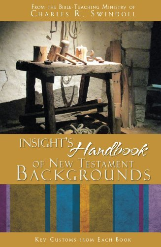 Insight's Handbook of New Testament Backgrounds: Key: the Bible-Teaching Ministry