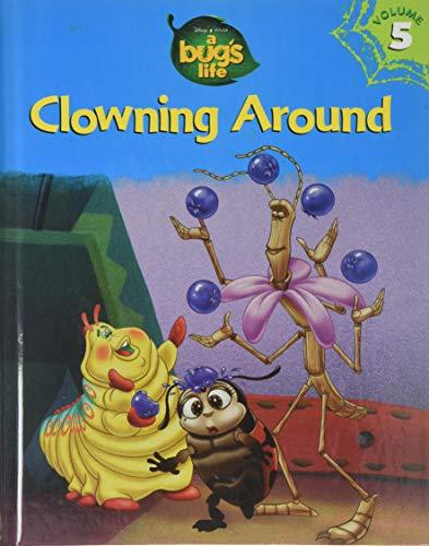Clowning Around (Disney-Pixar's A Bug's Life Library,: Disney Staff; Pixar