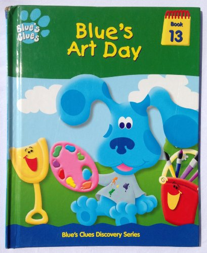 9781579730796: Title: Blues art day Blues clues discovery series