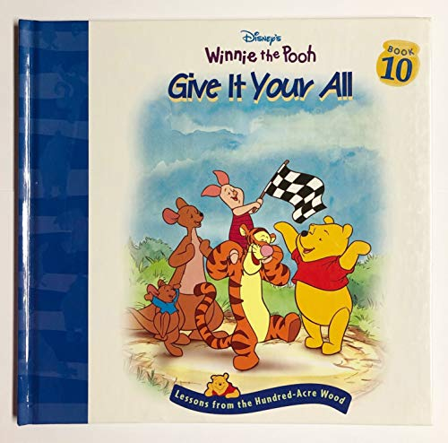 9781579730963: Give it your all (Disney's Winnie the Pooh)