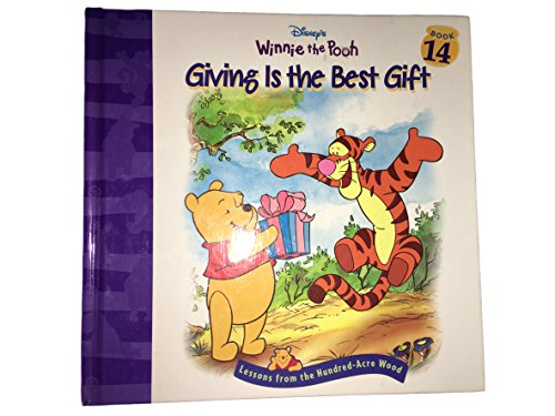 Giving is the best gift (Disney's Winnie the Pooh) (9781579731007) by Sheryl Berk