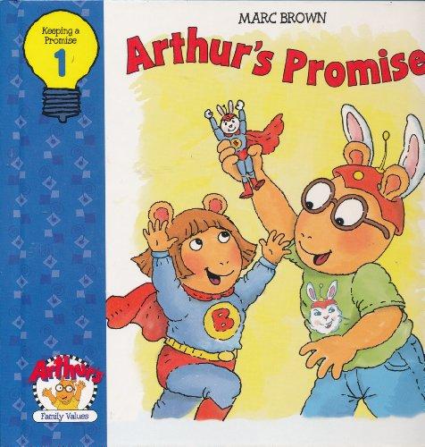 Arthur's Promise (Arthur's Family Values, No. 1): Parent, Nancy