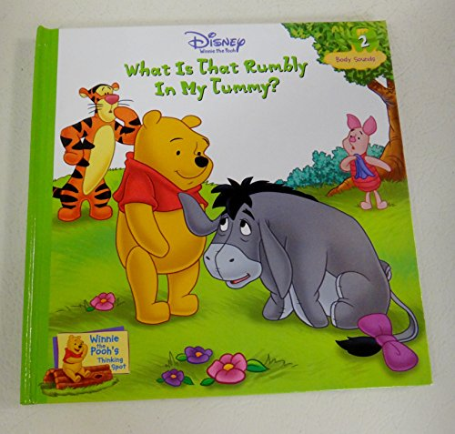 9781579731427: What Is That Rumbly in My Tummy (Winnie the Pooh's Thinking Spot, Vol. 2)