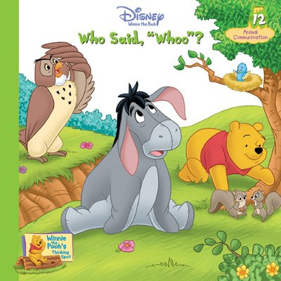 "Who Said, ""Whoo""? Vol. 12 Animal Communication (Winnie the Pooh's Thinking Spot Series, Volume 12) by Sheryl Berk (2005) Hardcover (9781579731526) by Sheryl Berk"