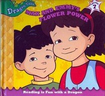 Flower Power (Dragon Tales, Reading is Fun with a Dragon, Volume 7) (1579731686) by Irene Trimble