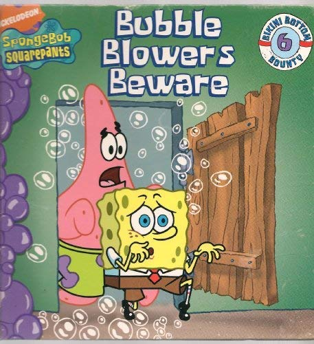9781579733223: Bubble Blowers Beware (SpongeBob Squarepants Bikini Bottom Bounty 6, bikini bottom bounty 6)