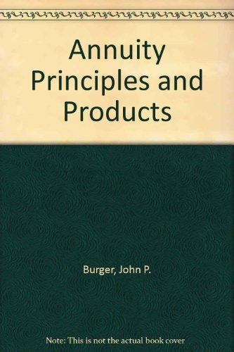 9781579741945: Annuity Principles and Products