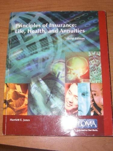 Principles of Insurance Life, Health, and Annuities (1579742750) by Harriett E. Jones