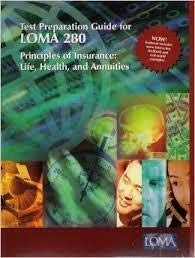 9781579742768: Test Preparation Guide for LOMA 280 (Principles of Insurance: Life,Health,and Annuities)