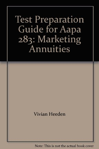 Test Preparation Guide for Aapa 283: Marketing Annuities: Vivian Heeden