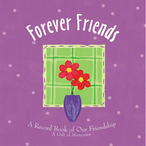 9781579771386: Forever Friends: A Record Book of Our Friendship