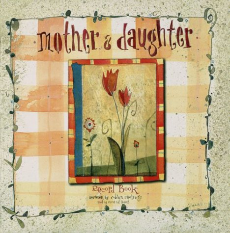9781579771683: Mother & Daughter Record Book