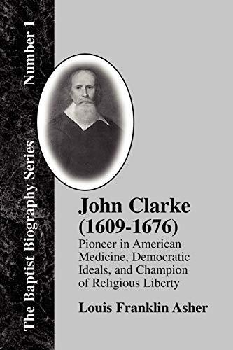 9781579783938: John Clarke (1609-1676)