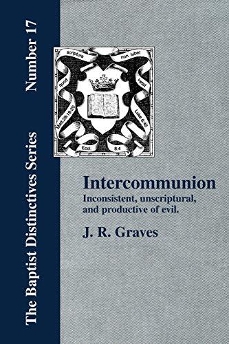9781579784126: Inter-Communion: Inconsistent, Unscriptural, etc.