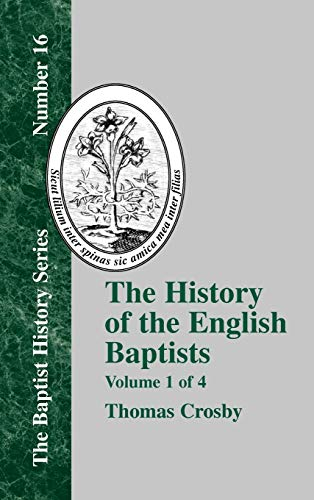 9781579784294: The History of the English Baptists - Vol. 1