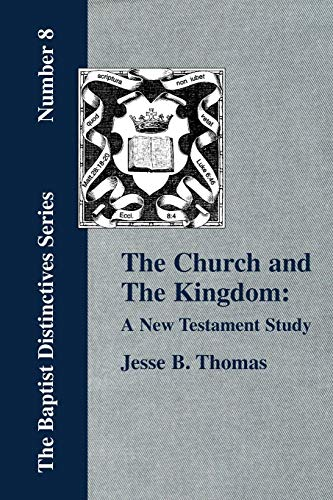 9781579785215: The Church and The Kingdom: A New Testament Study
