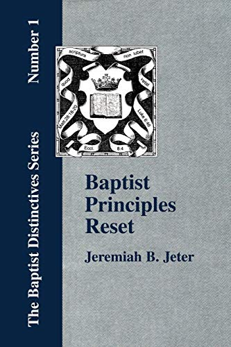 9781579785277: Baptist Principles Reset