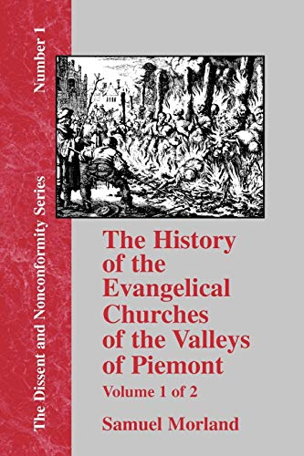 9781579785413: The History of the Evangelical Churches of the Valleys of Piemont - Vol. 1