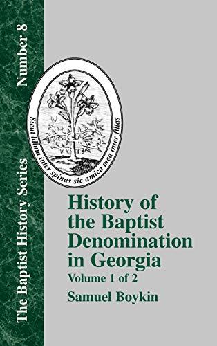History of the Baptist Denomination in Georgia - Vol. 1: Samuel Boykin