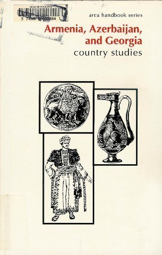 9781579802776: Armenia, Azerbaijan, and Georgia: Country Studies