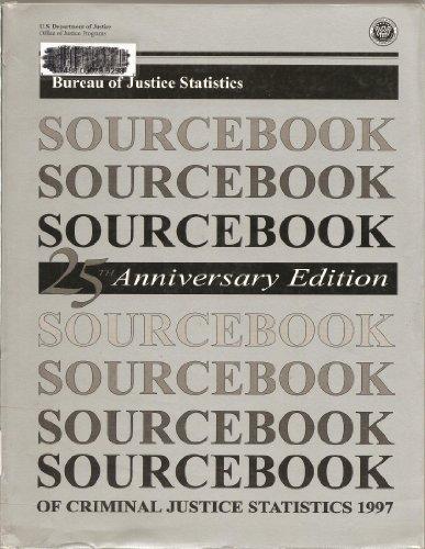 9781579803094: Sourcebook of Criminal Justice Statistics, 1997: Anniversary